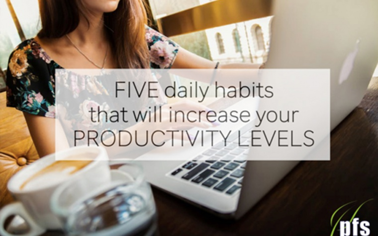 5 Daily Habits That Will Increase Your Productivity Levels